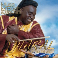 Musa Mboob & XamXam - Haral (Let Me Tell You)